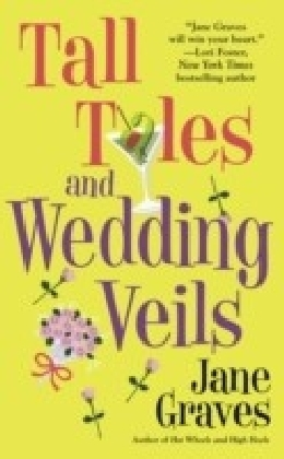 Tall Tales and Wedding Veils