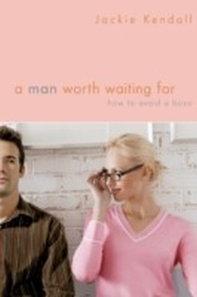 Man Worth Waiting For
