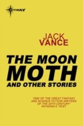 Moon Moth and Other Stories