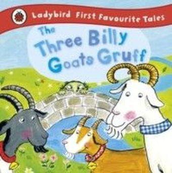 Three Billy Goats Gruff: Ladybird First Favourite Tales
