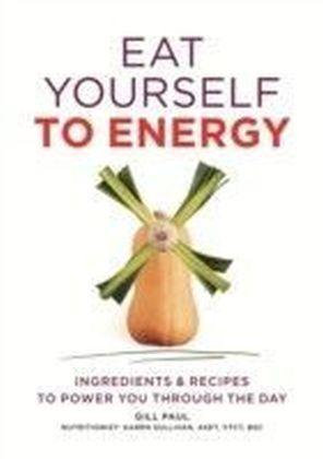 Eat Yourself to Energy