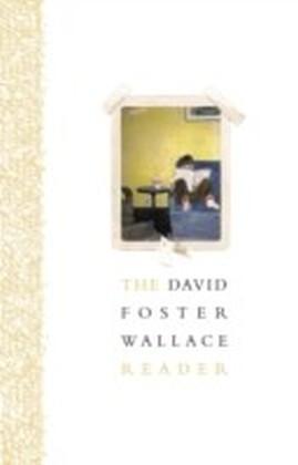 David Foster Wallace Reader