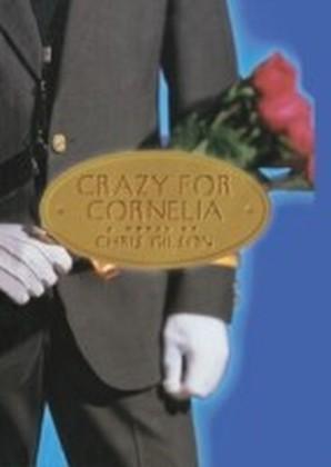 Crazy for Cornelia