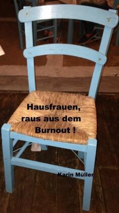 Hausfrauen, raus aus dem Burnout!