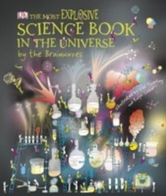 Most Explosive Science Book in the Universe... By the Brainwaves