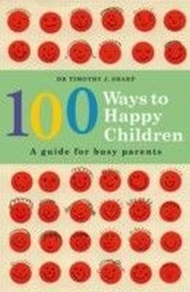 100 Ways to Happy Children