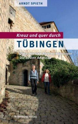 Kreuz und quer durch Tübingen