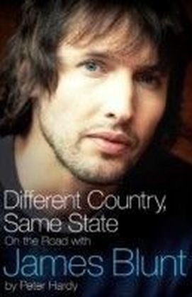 Different Country, Same State: On The Road With James Blunt