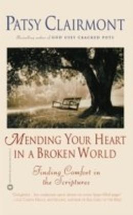 Mending Your Heart in a Broken World