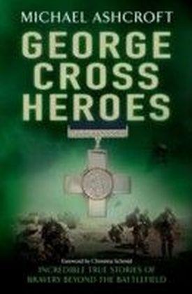 George Cross Heroes