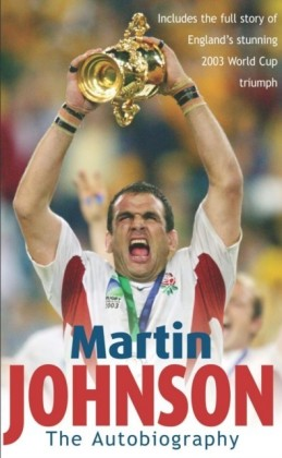 Martin Johnson: The Autobiography