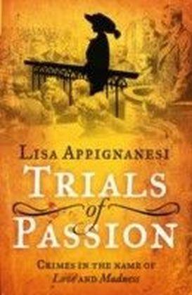 Trials of Passion