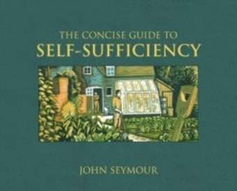 Concise Guide to Self-Sufficiency