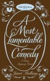 Most Lamentable Comedy
