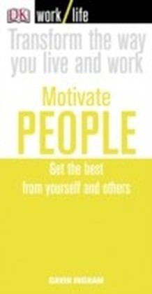 Work/Life: Motivate People