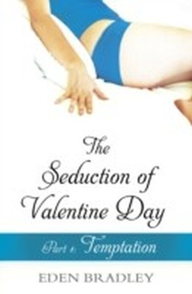 Seduction of Valentine Day Part 1