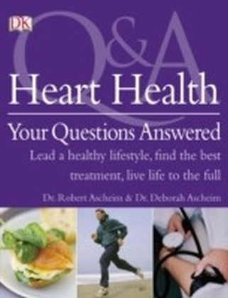 Heart Health Your Questions Answered