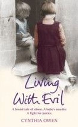 Living With Evil