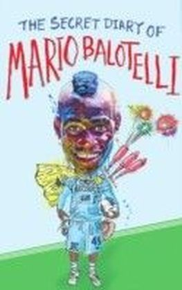 Secret Diary of Mario Balotelli