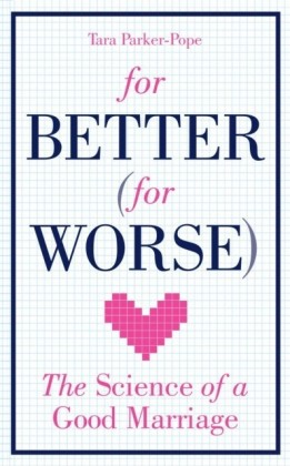 For Better (For Worse)