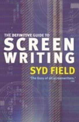 Definitive Guide To Screenwriting