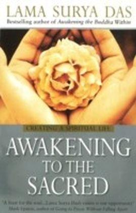 Awakening To The Sacred