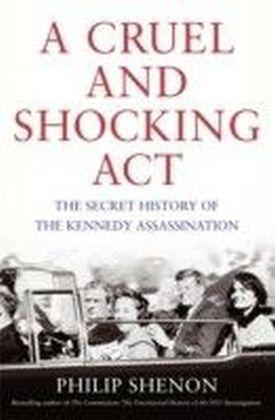 Cruel and Shocking Act