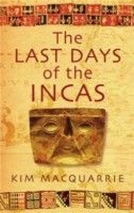 Last Days Of The Incas