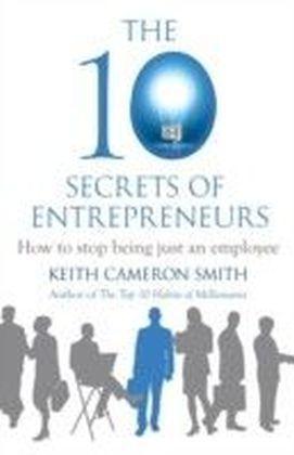 10 Secrets of Entrepreneurs
