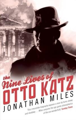 Nine Lives of Otto Katz