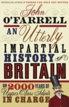 Utterly Impartial History of Britain