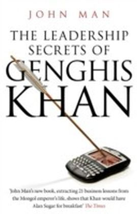 Leadership Secrets of Genghis Khan