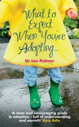What to Expect When You're Adopting...