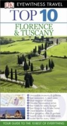 DK Eyewitness Top 10 Travel Guide: Florence & Tuscany
