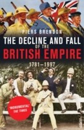Decline And Fall Of The British Empire