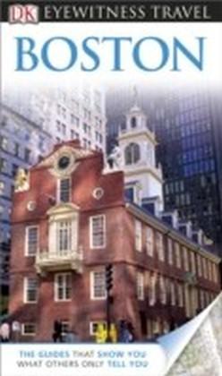 DK Eyewitness Travel Guide: Boston