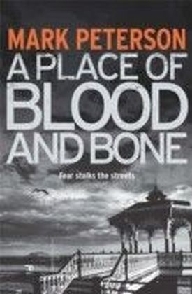Place of Blood and Bone