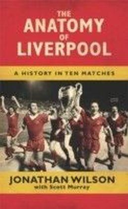 Anatomy of Liverpool