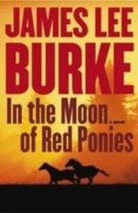 In The Moon Of Red Ponies