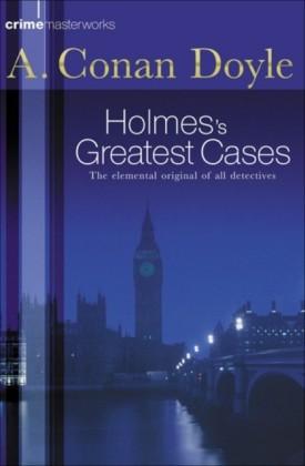 Sherlock Holmes's Greatest Cases