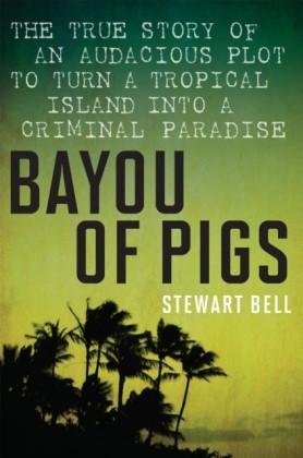 Bayou Of Pigs