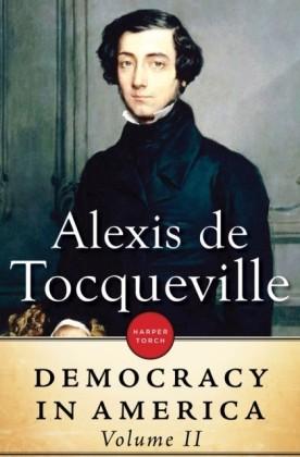 Democracy in America: Volume II