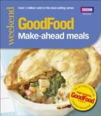 Good Food: Make-ahead Meals