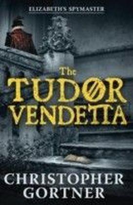 Tudor Vendetta