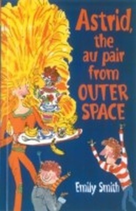 Astrid, The Au-Pair From Outer Space