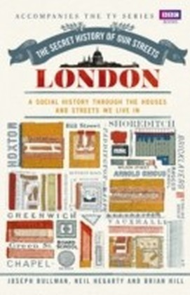 Secret History of Our Streets: London