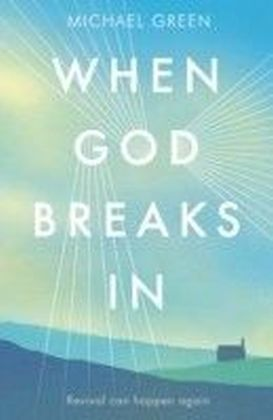 When God Breaks In