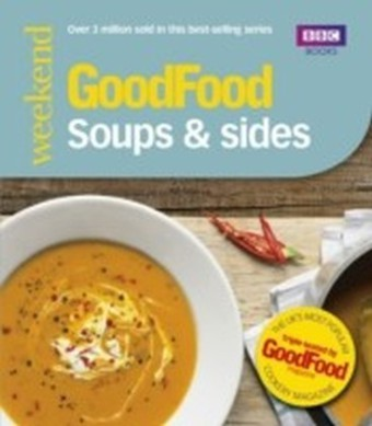 Good Food: Soups & Sides