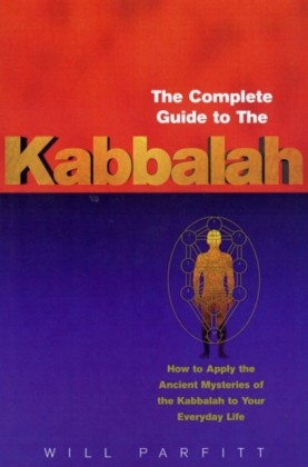 Complete Guide To The Kabbalah