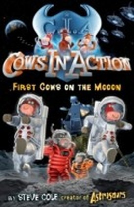 Cows In Action 11: First Cows on the Mooon